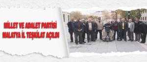 Millet ve Adalet Partisi Malatya İl Teşkilat Açıldı