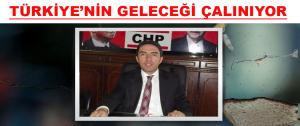 """Kiraz, """"Türkiye'nin Geleceği Çalınıyor"""""""