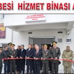 Askerlik Şubesi Hizmet Binası Açılış Töreni