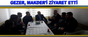 Gezer Makder'i Ziyaret Etti