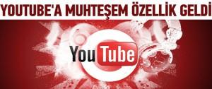 YouTube'da videolar internetsiz izlenebilecek!