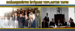 Başkan Akın Doğanşehir'de İstişare Toplantısı Yapdı