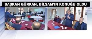 Başkan Gürkan, Bilsam'ın Konuğu Oldu