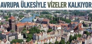 Türkiye İle Polonya Arasında Vizeler Kalkıyor