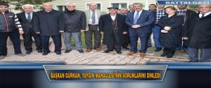 Başkan Gürkan, Yaygın Mahallesi'nin Sorunlarını Dinledi