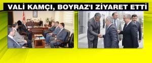 Vali Kamçı, Boyraz'ı Ziyaret Etti