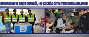 Semerkand ve Beşir Dernği,160 Çocuğa Yardımda Bulundu