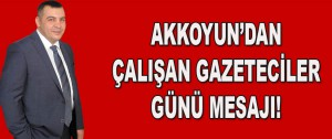 Akkoyun'dan Çalışan Gazeteciler Günü Mesajı!