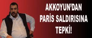 Akkoyun'dan Paris Saldırısına Tepki!