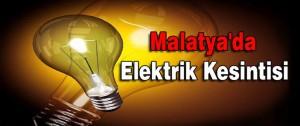 Malatya Elektrik Kesintisi Olacak