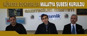 Küresel Doktorlar Malatya Şubesi kuruldu