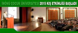 İnönü Çocuk Üniversitesi 2015 Kış Etkinliği Başladı