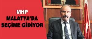 Mhp Malatya'da Seçime Gidiyor