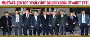 Mustafa Şentop Yeşilyurt Belediyesini Ziyaret Etti