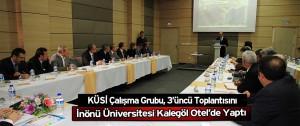 Toplantı İnönü Üniversitesi Kalegöl Otel'de Yaptı