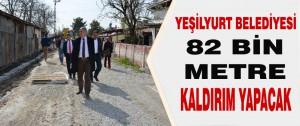 Yeşilyurt Belediyesi 82 Bin Metre Kaldırım Yapacak