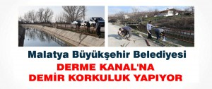 Belediye Derme Kanal'na Demir Korkuluk Yapıyor