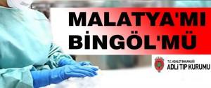 Malatya'mı Bingöl'mü