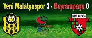 Yeni Malatyaspor 3 İstanbul Bayrampaşa 0 Maç Sonucu