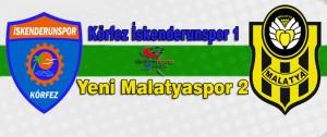 İskenderunspor 1 Yeni Malatyaspor 2
