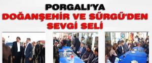 Porgalı'ya Doğanşehir ve Sürgü'den Sevgi Seli
