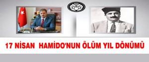 17 Nisan Yarın Hamido'nun Ölüm Yıl Dönümü