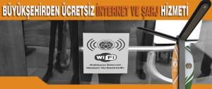 Büyükşehirden Ücretsiz İnternet ve Şarj Hizmeti
