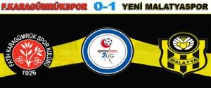 Centone Karagümrük  0 Yeni Malatyaspor  1