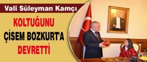 Vali Koltuğunu Çisem Bozkurt'a Devretti
