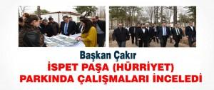Çakır, İspet Paşa (Hürriyet) Parkında Çalışmaları İnceledi