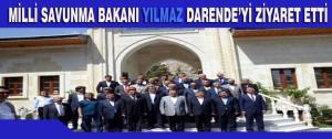 Milli Savunma Bakanı Yılmaz Darende'yi Ziyaret Etti