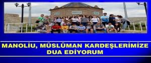 Manoliu, Müslüman Kardeşlerimize Dua Ediyorum