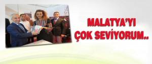 Azerbaycan Milletvekili Malatya'yı çok Seviyorum..