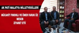 AK Pati  Milletvekilleri Mücahit Fındıklı ve Ömer Faruk Öz MESOB Ziyaret Etii