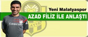 Yeni Malatyaspor Azad Filiz İle Anlaştı
