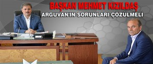 Başkan Mehmet Kızıldaş; Arguvan'ın Sorunları Çözülmeli