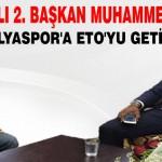 Malatya'lı 2. Başkan Muhammed Kılıç Antalyaspor'a Eto'yu Getirdi