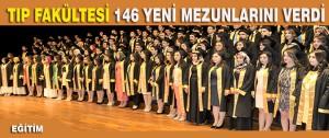 İnönü Üniversitesi Tıp Fakültesi 146 Yeni Mezunlarını Verdi