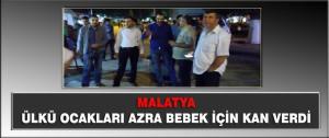 Malatya Ülkü Ocakları Azra Bebek için Kan Verdi