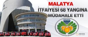 Malatya Büyükşehir İtfaiyesi 68 Yangına Müdahale Etti