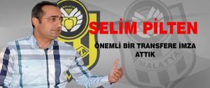 Selim Pilten Önemli Bir Transfere İmza Attık