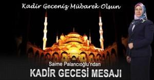 Palancıoğlu'ndan Kadir Gecesi Mesajı