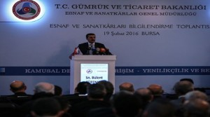 Bakan Tüfenkci, Bursada Esnaf ve Sanatkârları Bilgilendirme Toplantısına katıldı