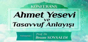Ahmet Yesevi ve Tasavvuf Anlayışı Konuşulacak
