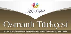 Osmanlı Türkçesi Kurslarımız Başlıyor
