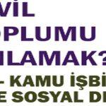 """Kent Konseyi'den STK – Kamu İşbirliği ve Sosyal Devlet"""" Konferansı"""