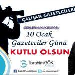 Avukat İbrahim Gök 10 Ocak Çalışan Gazeteciler Günü Kutladı