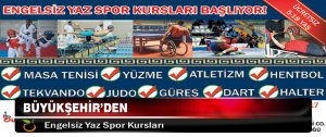 Büyükşehir'den Engelsiz Yaz Spor Kursları
