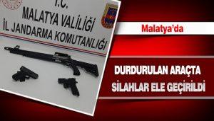 Malatya'da Durdurulan Araçta Silahlar Ele Geçirildi