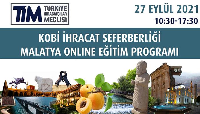 KOBİ İhracat Seferberliği Malatya Online Eğitim Programı Düzenlenecek